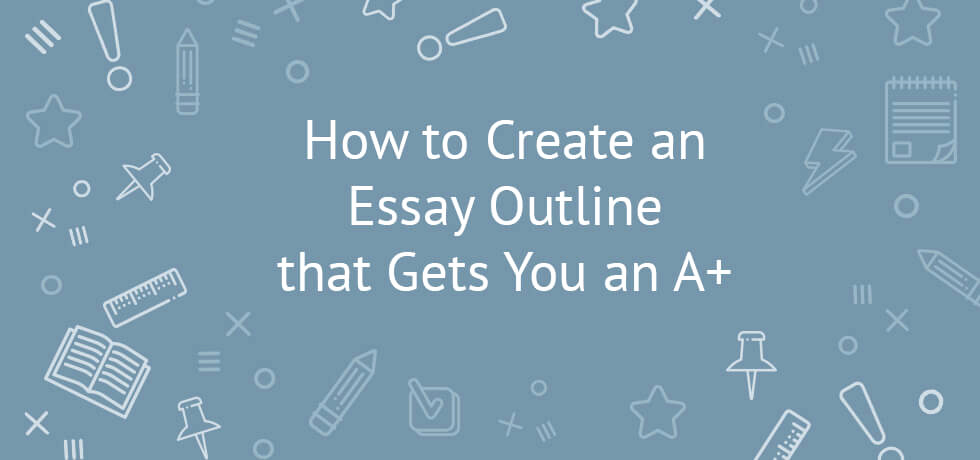 How to Outline An Essay Best Of How to Create An Essay Outline that Gets You An A
