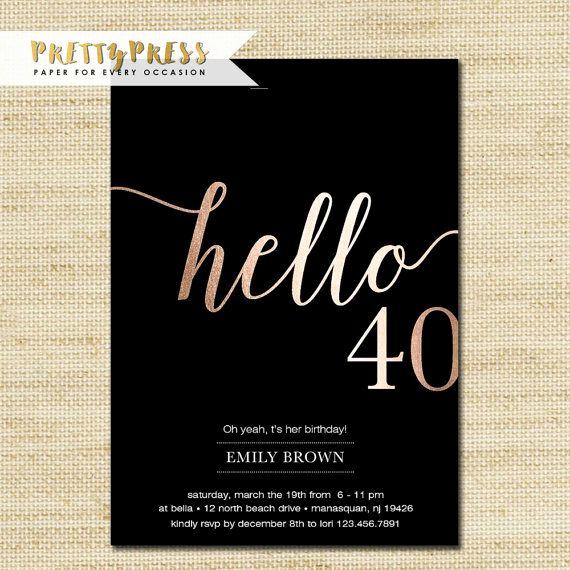 40th Birthday Invitation Wording Beautiful 40th Birthday Invitations Modern Faux Gold Foil Hello 40