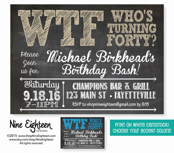 40th Birthday Invitation Wording Fresh 40th Birthday Party Invitation Wtf who S Turning by