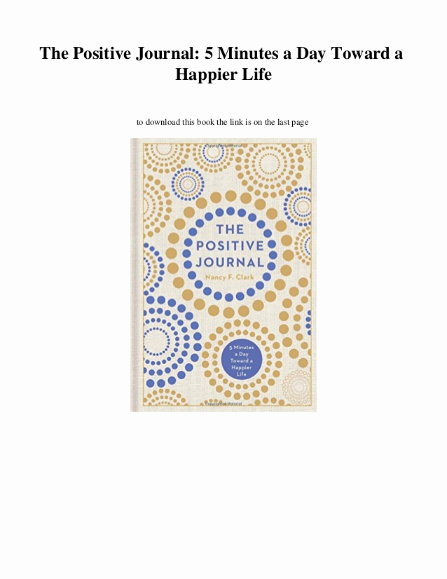 5 Minute Journal Pdf Fresh the Positive Journal 5 Minutes A Day toward A Happier
