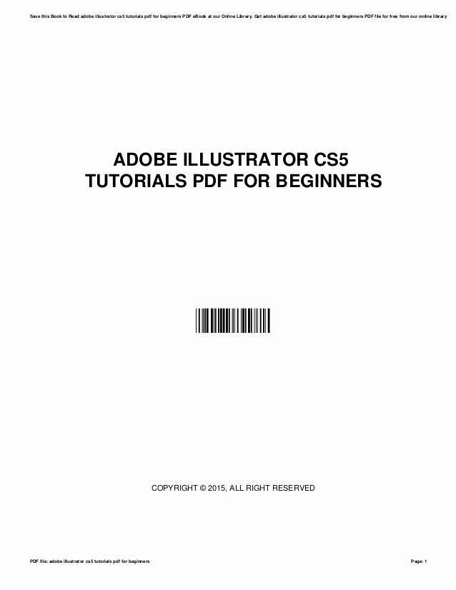 Adobe Illustrator Tutorials for Beginners Inspirational Adobe Illustrator Cs5 Tutorials Pdf for Beginners