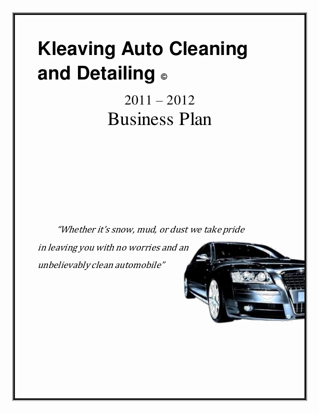 Car Wash Business Plan Awesome Kleaving Auto Cleaning and Detailing Business Plan