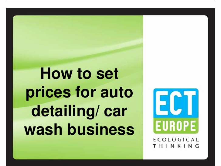 Car Wash Business Plan Inspirational How to Set Prices for Auto Detailing Car Wash Business