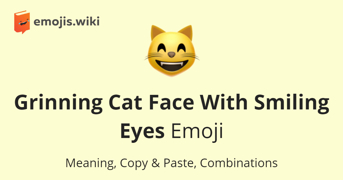 Cat Emoji Copy and Paste Elegant Grinning Cat Face with Smiling Eyes Emoji — Meaning Copy