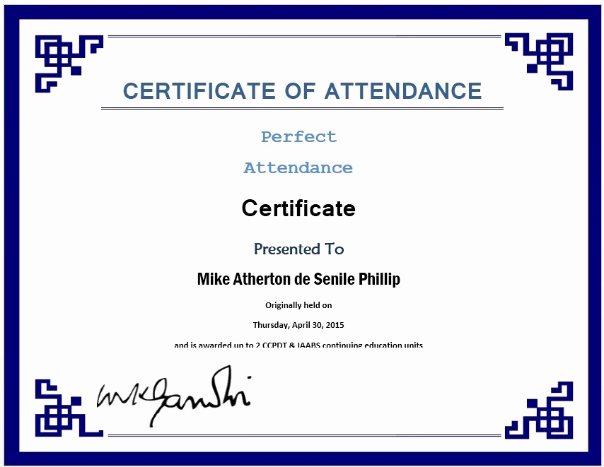 Certificate Of attendance Template Awesome 13 Free Sample Perfect attendance Certificate Templates