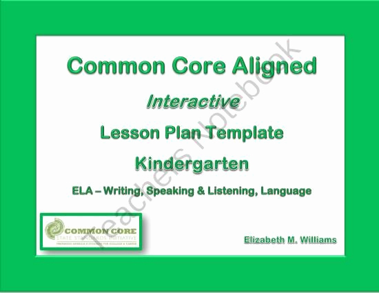 Common Core Lesson Plan Template Beautiful Kindergarten Mon Core Aligned Interactive Lesson Plan