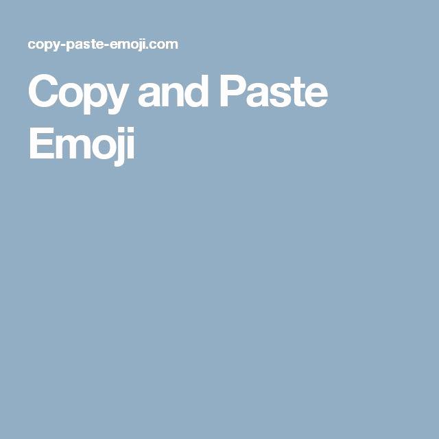 Cool Emoji Copy and Paste Inspirational Best 25 Emoji Copy Ideas On Pinterest