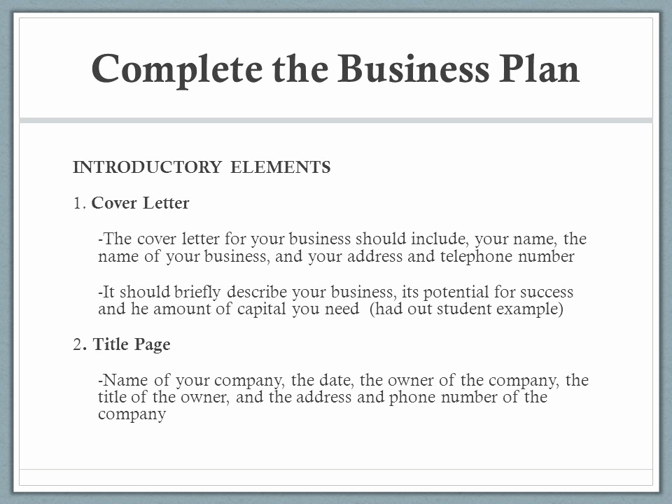 Elements Of A Cover Letter Inspirational Chapter 3 Business Plan Miss Dinnella Ppt Video Online