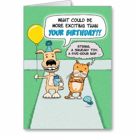 Funny Printable Birthday Cards Inspirational 25 Funny Birthday Wishes and Greetings for You