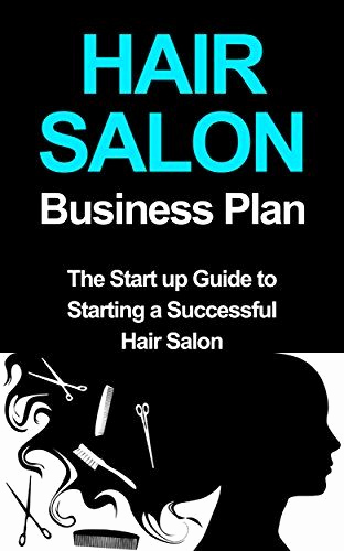 Hairdressing Salon Business Plan Beautiful Hair Salon Business Plan the Startup Guide to Starting A