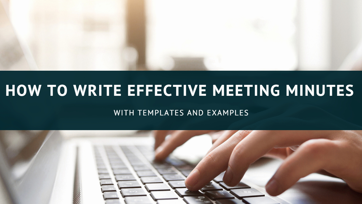 How to Write Minutes Lovely How to Write Effective Meeting Minutes with Templates and