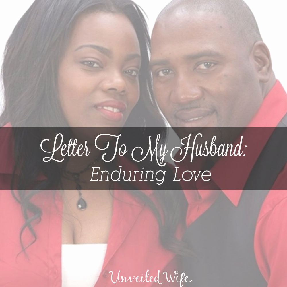 Letter to My Husband Awesome Letter to My Husband Enduring Love