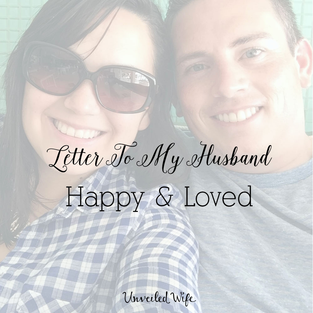 Letter to My Husband Awesome Letter to My Husband Happy & Loved
