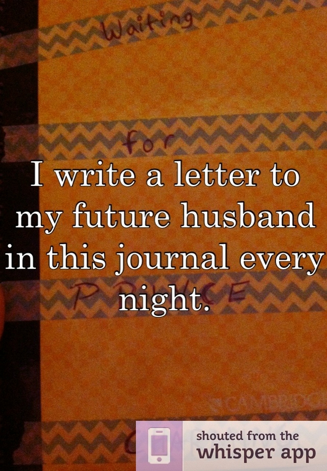 Letter to My Husband New 115 Best Dear Future Husband Images On Pinterest