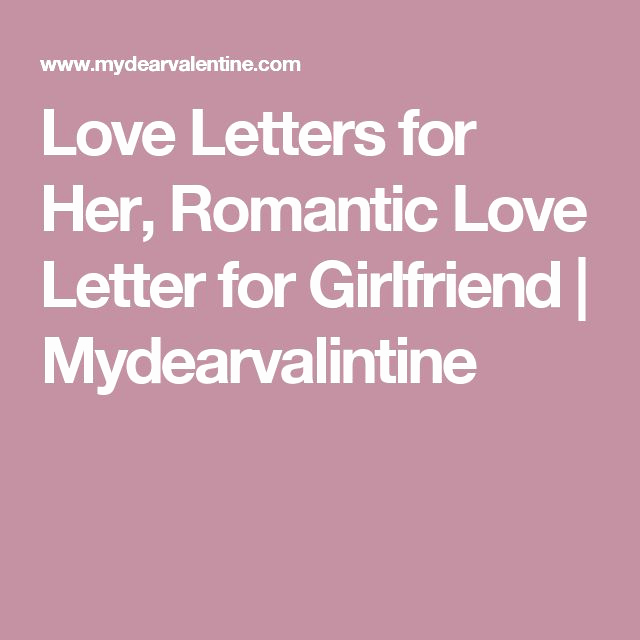 Love Letter to Girlfriend Luxury 25 Best Love Letter to Girlfriend Ideas On Pinterest