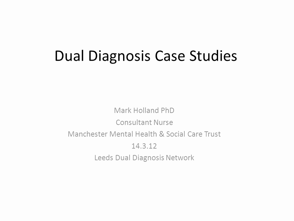 Mental Health Nursing Diagnosis Awesome Dual Diagnosis Case Stu S Ppt