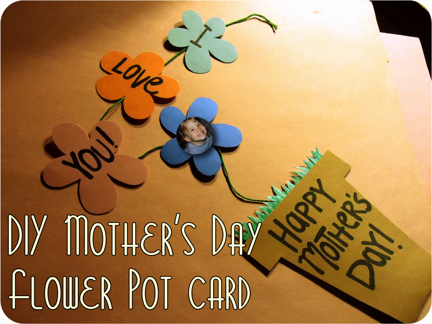 Mothers Day Card Template Luxury Karewares Diy Revisited Mother S Day Flower Pot with