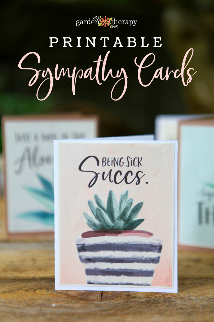 Print Out Sympathy Card Best Of Punny Printable Sympathy Cards for Plant Lovers Garden