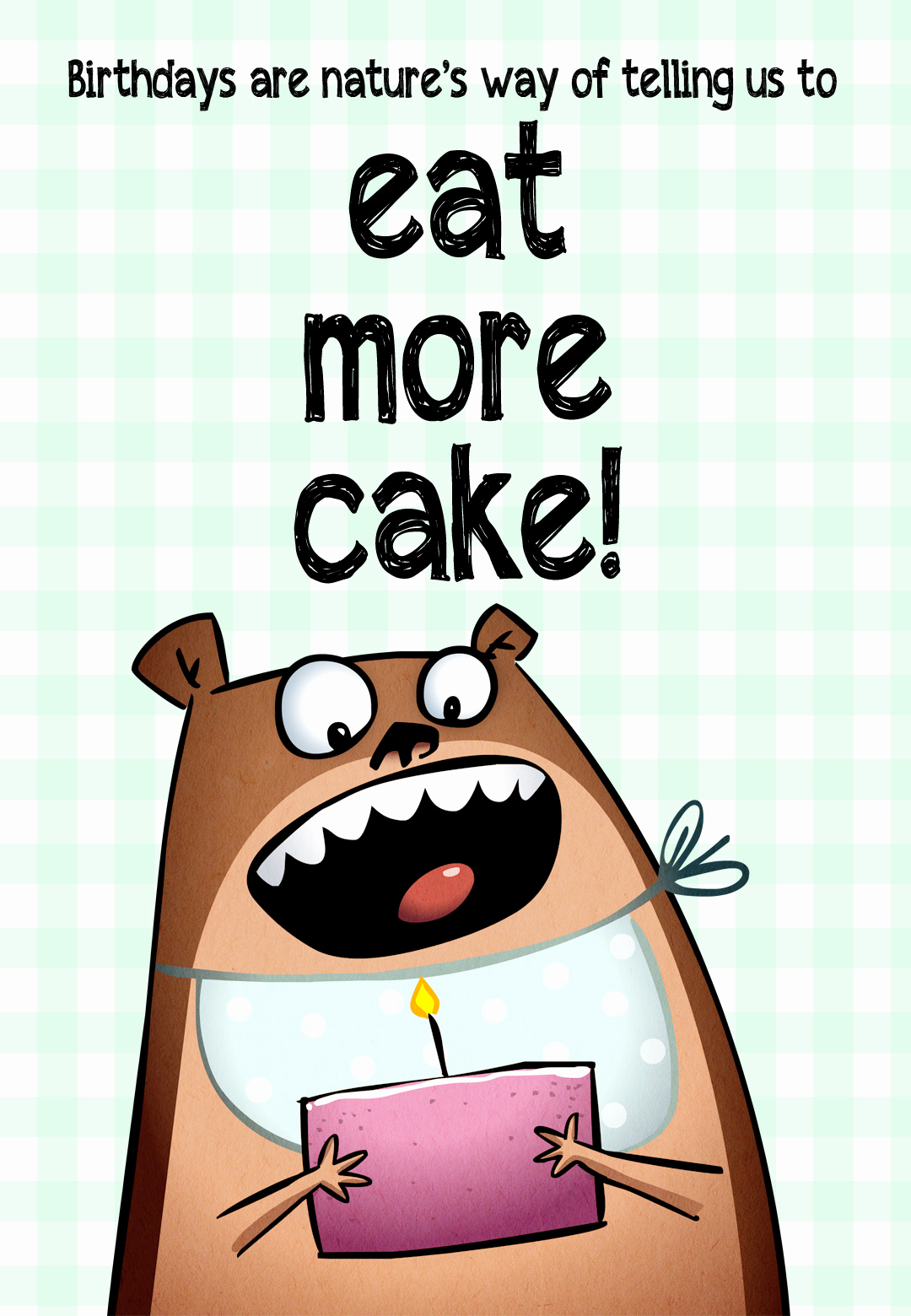 Printable Funny Birthday Cards Unique Eat More Cake Free Birthday Card