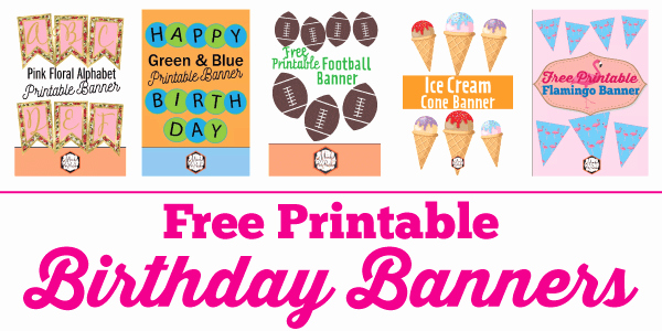 Printable Happy Birthday Banners Inspirational Free Printable Birthday Banner Ideas