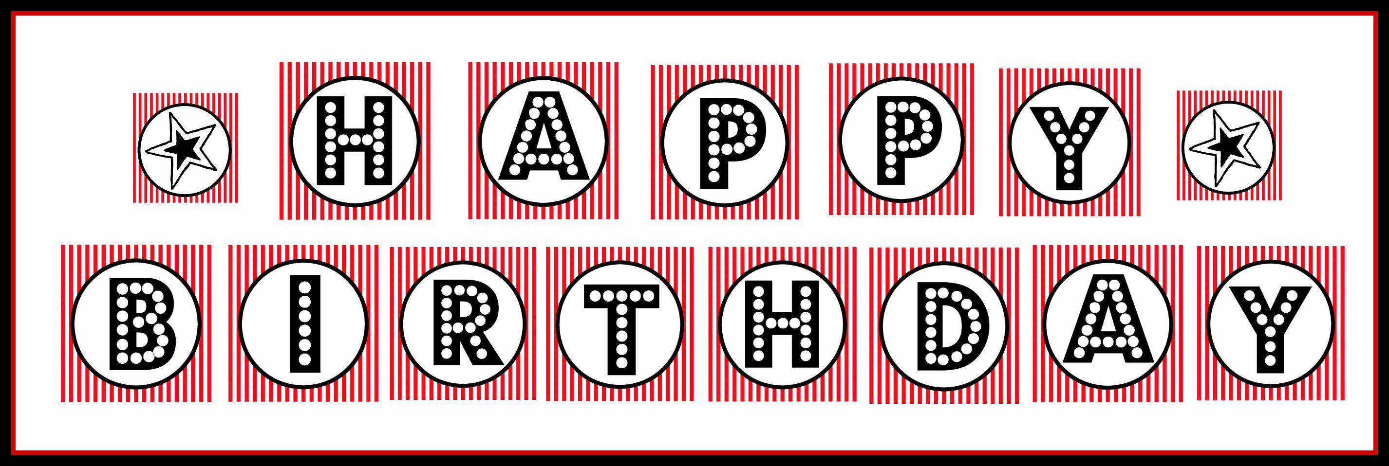 "Printable Happy Birthday Banners Luxury Free Printable ""happy Birthday"" Banner Red Black & White"