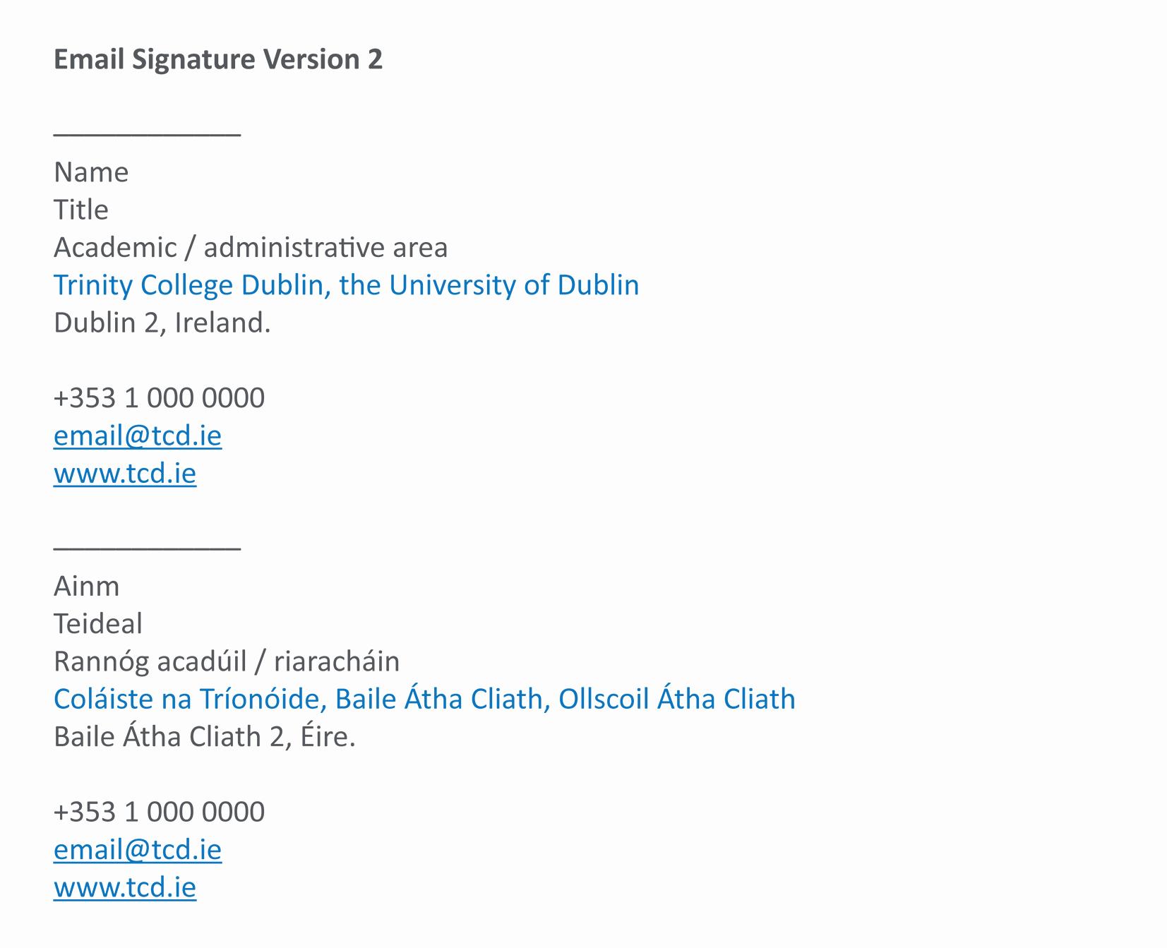 Professional Email Signature Student Unique Identity Trinity College Dublin