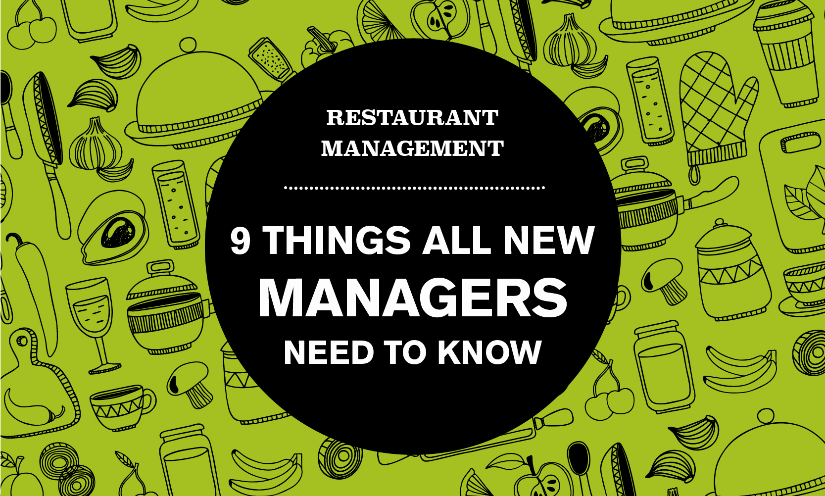 Restaurant Employee Hand Book Best Of Restaurant Management Tips What Every New Manager Needs