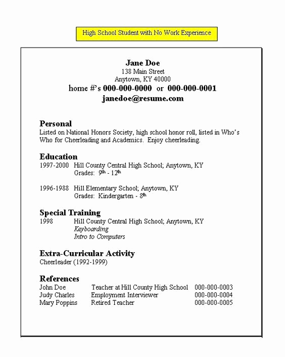 Resume High School Student Unique Resume for High School Student with No Work Experience