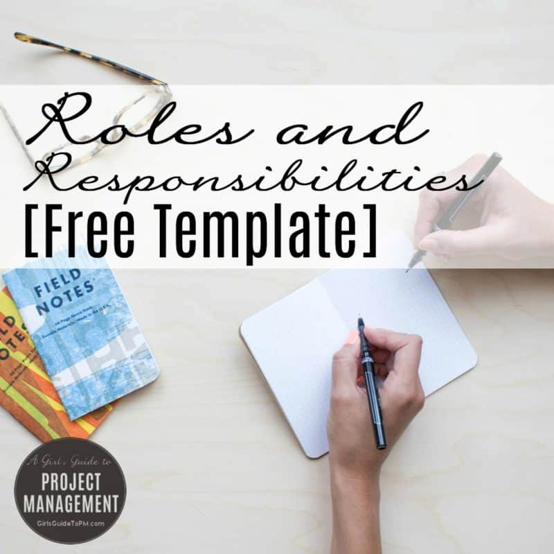 Roles and Responsibilities Template Inspirational Roles and Responsibilities [free Template] Girl S Guide