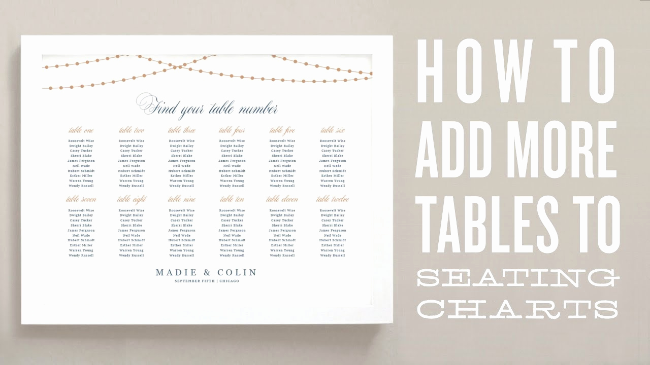 Seating Chart Template Wedding New How to Add More Tables to Your Wedding Seating Chart