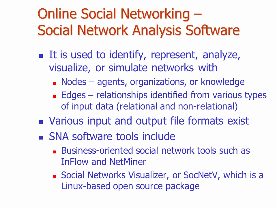 Social Network Analysis software Awesome Learning Objectives Describe the Major Business