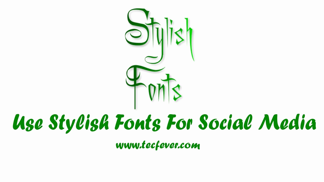 Stylish Fonts for android Elegant How to Write Stylish Fonts On and Whatsapp