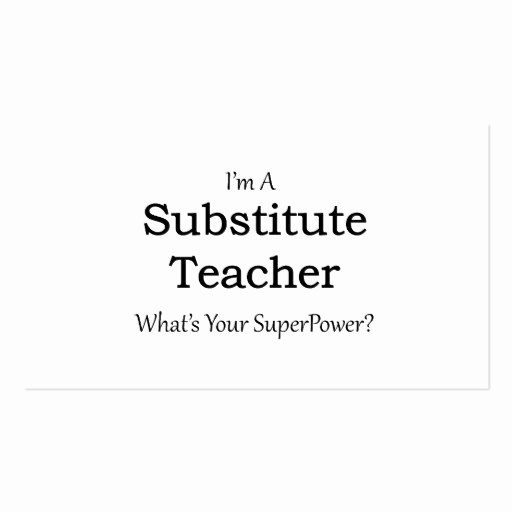 Substitute Teacher Business Cards Awesome Substitute Teacher Business Card