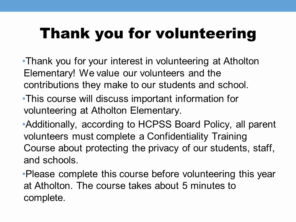 Thank You for Volunteering Unique atholton Elementary Parent Volunteers and Confidentiality