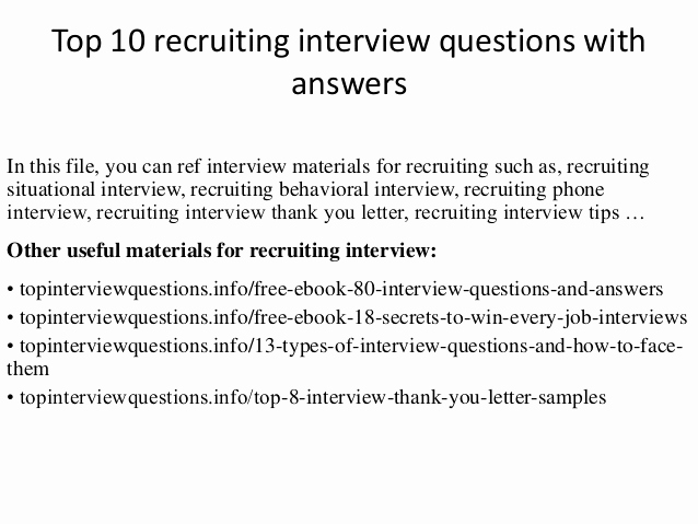 Thank You Letter to Recruiter Inspirational top 10 Recruiting Interview Questions with Answers