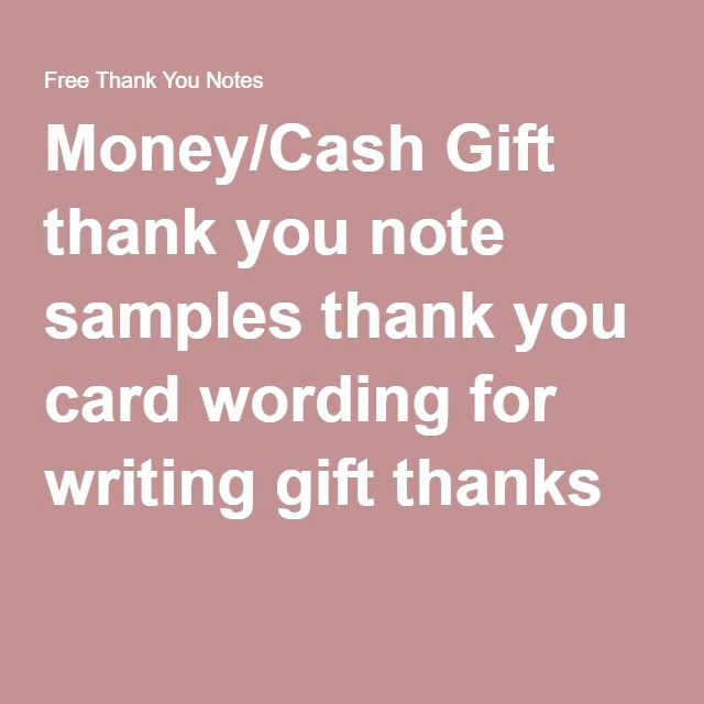 Thank You Note for Money Unique Money Cash Gift Thank You Note Samples Thank You Card