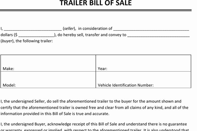 Trailer Bill Of Sale Template New Bill Of Sale form