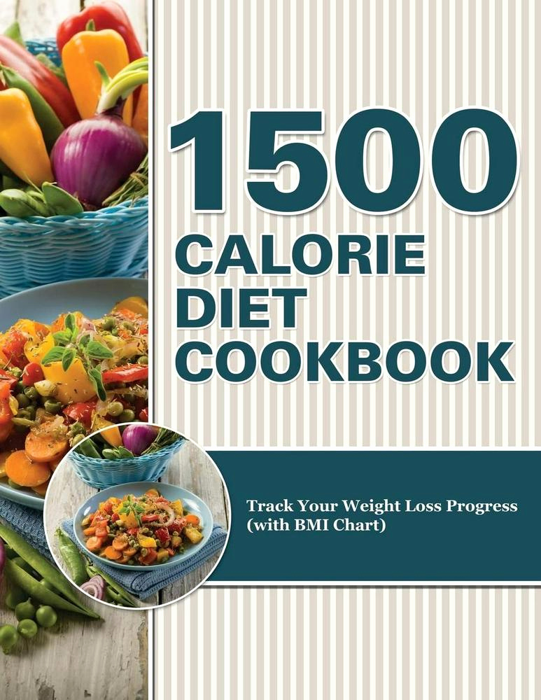 Weight Loss Progress Chart Luxury 1500 Calorie Diet Cookbook Diet Track Your Weight Loss