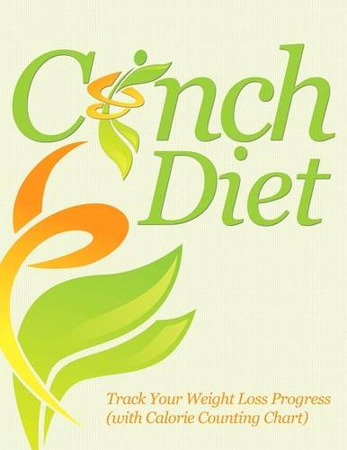 Weight Loss Progress Chart New Cinch Diet Track Your Weight Loss Progress with Calorie