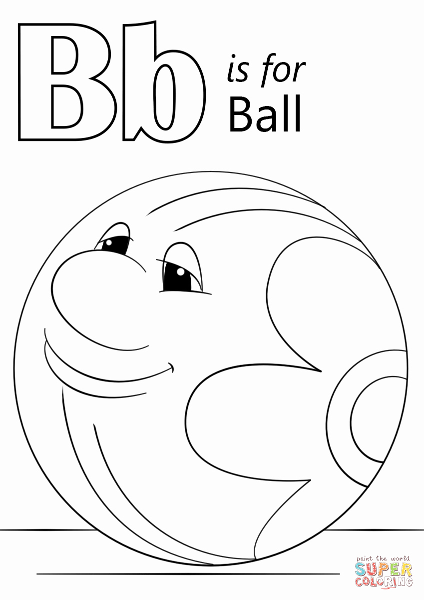 Letter B Printable Awesome Letter B is for Ball Coloring Page